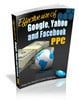 Thumbnail Effective Use Of Google Yahoo and Facebook PPC Ebook MRR