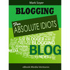 Thumbnail Blogging for Absolute Idiots!