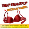 Breast Enlargement Ringtone + FREE BONUSES!!!