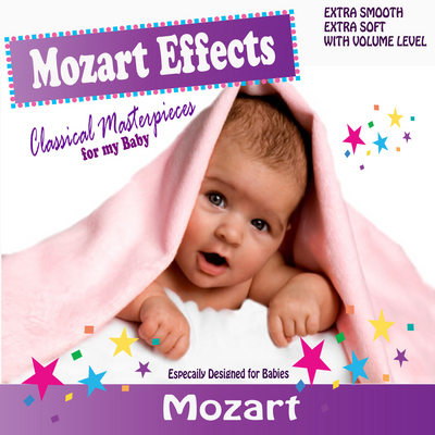Product picture Mozart Effects for Babies - MOZART AUDIO MUSIC - Classical m
