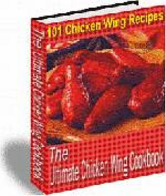Product picture 101 CHICKEN WING RECIPES + RESELL RIGHTS