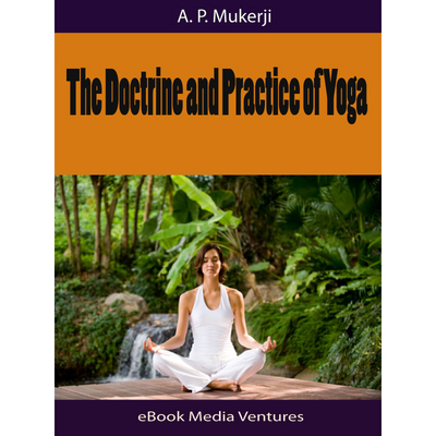 Product picture     The Doctrine and Practice of Yoga